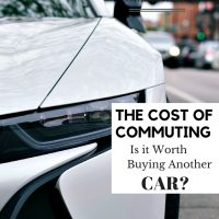 The Cost of Commuting – Is it Worth Buying Another car?