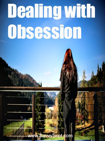 Dealing with Obsession