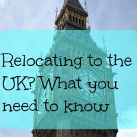 Relocating to the UK? What you need to know