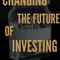 Changing the Future of Investing