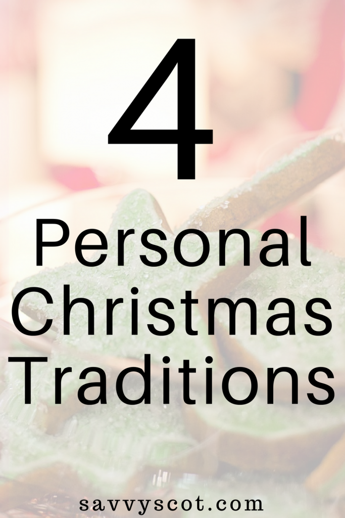 4 Personal Christmas Traditions