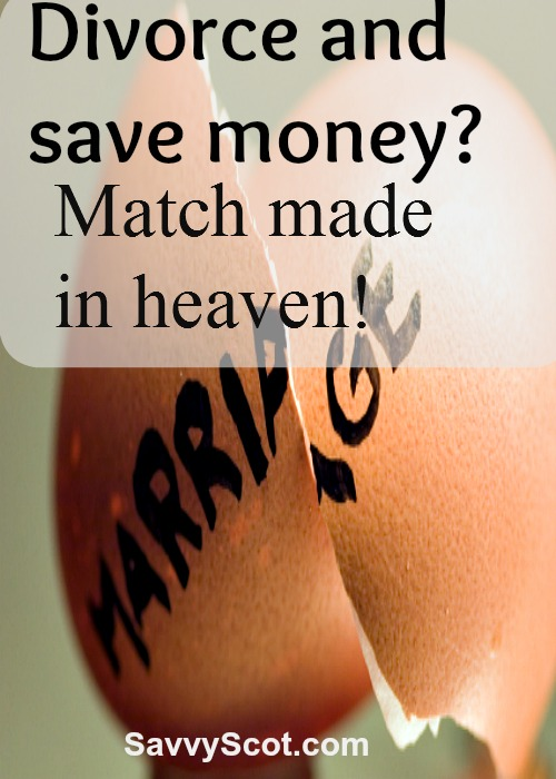 Divorce and save money? Match made in heaven!
