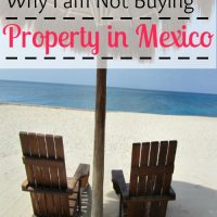 A Promise of Paradise – Why I am Not Buying Property in Mexico