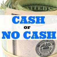 Cash or no cash?