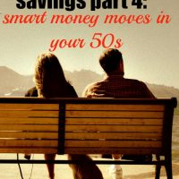 A lifetime of savings part 4: smart money moves in your 50s