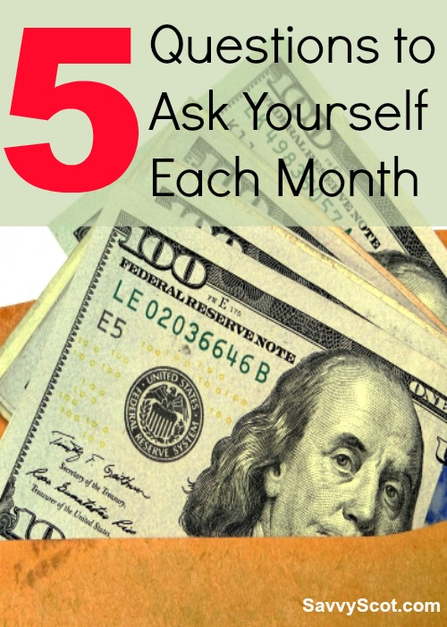 Ask Yourself Each Month