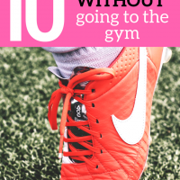 10 ways to Get Fit Without Going to the Gym