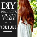 DIY Projects You Can Tackle with YouTube