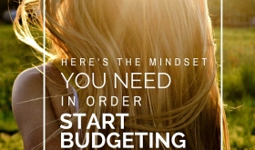 You Need in Order to Start Budgeting