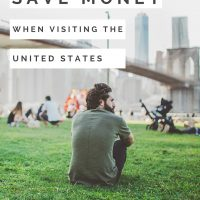 How to Save Money When Visiting the United States