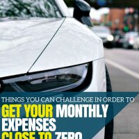 Things You Can Challenge in Order to Get Your Monthly Expenses Close to Zero