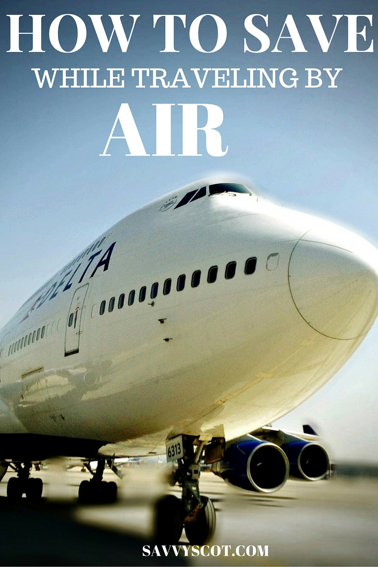 save While Traveling by Air