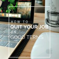 How to Quit Your Job on Good Terms