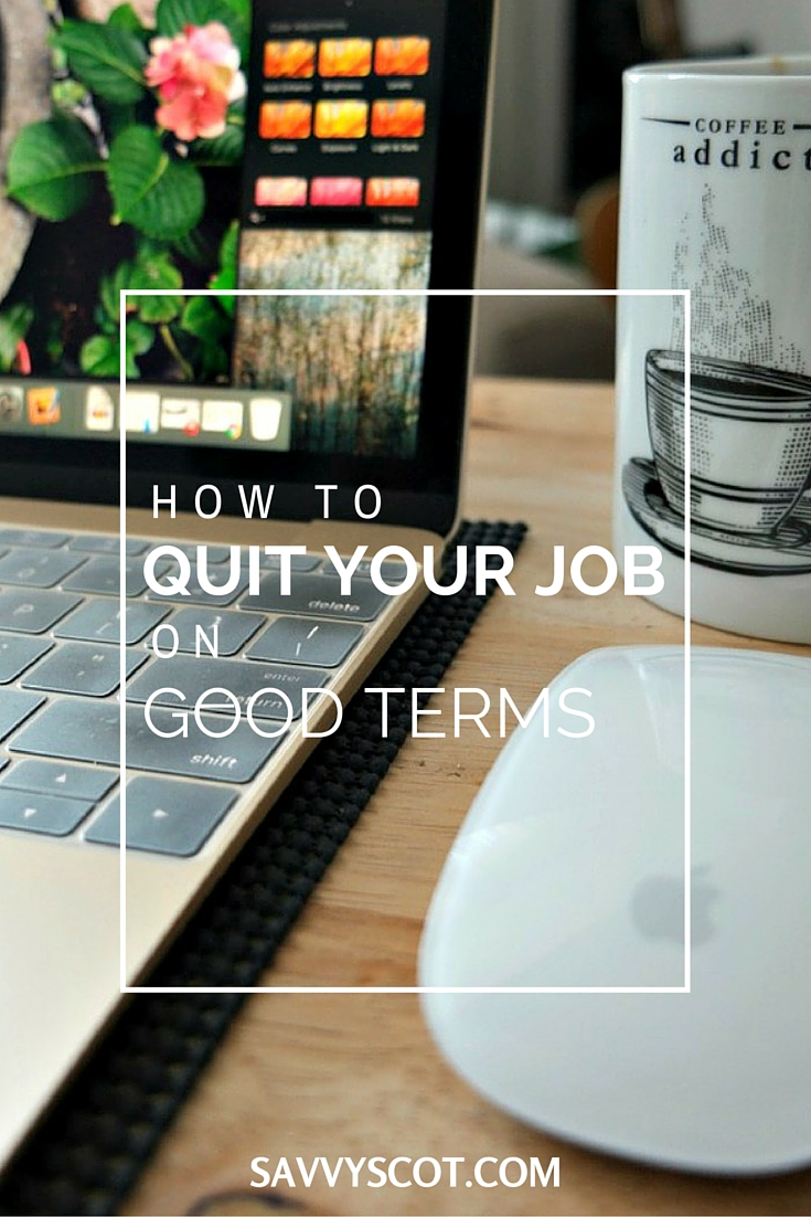 Quit Your Job on Good Terms