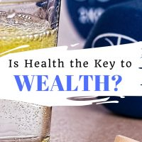 Is Health the Key to Wealth?