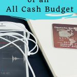 The Perils of an All Cash Budget