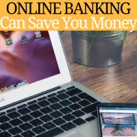 How Online Banking Can Save You Money