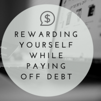 Rewarding Yourself While Paying Off Debt