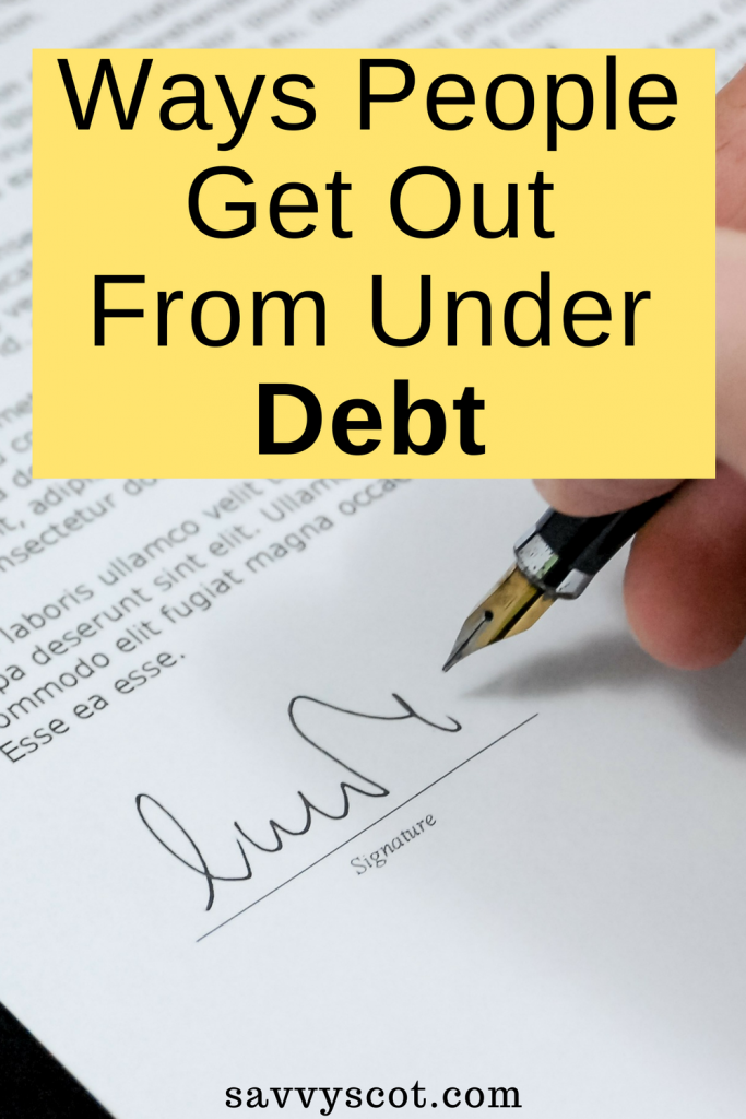 Ways People Get Out From Under Debt