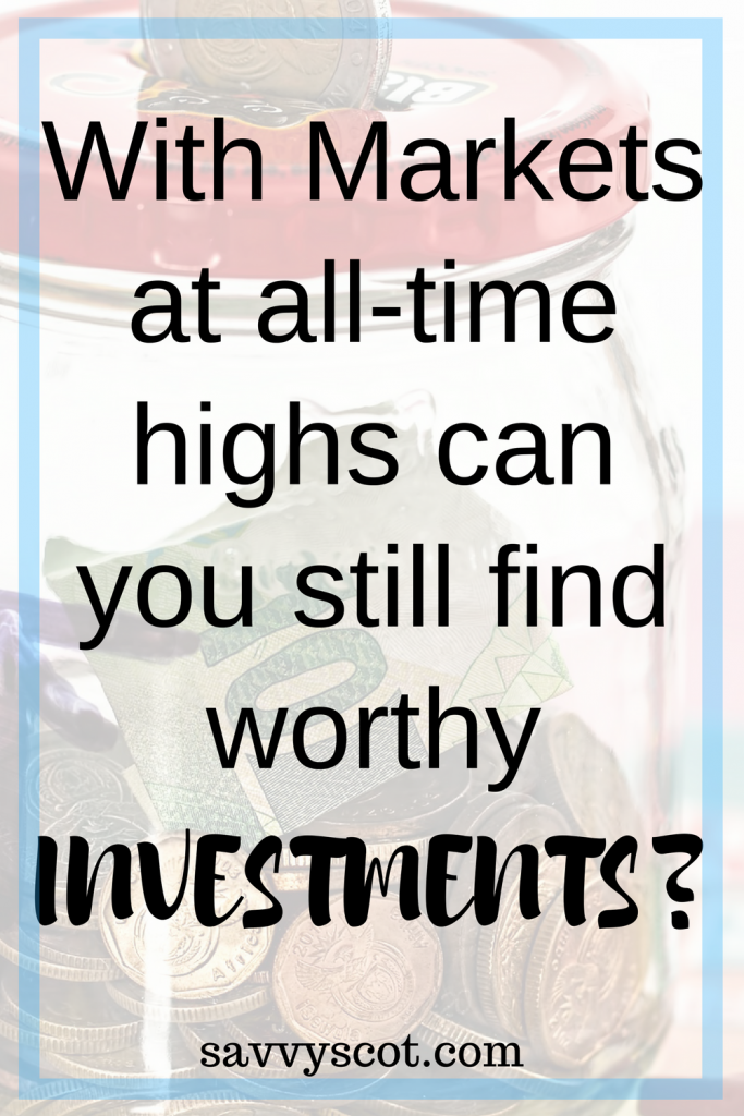With Markets at all-time highs can you still find worthy investments?