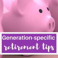 Generation-specific Retirement Tips