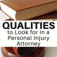 Qualities to Look for In a Personal Injury Attorney