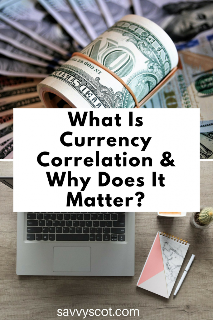 What Is Currency Correlation & Why Does It Matter?