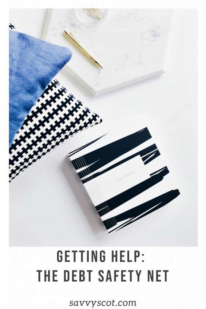 Getting Help: The Debt Safety Net. Debt relief is an umbrella term to describe any financial measure to get out of debt, either through a DIY strategy or by enlisting a company. #debt #debtsafetynet
