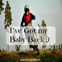 I've Got my Baby Back :)