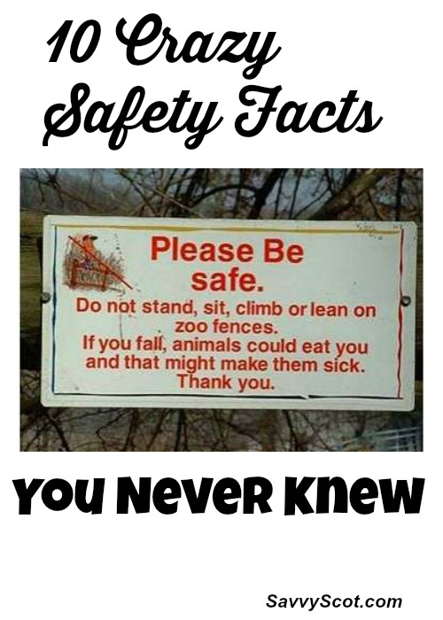 10 Crazy Safety Facts