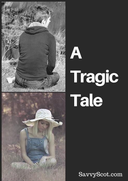 A Tragic Tale