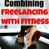 Combining Freelancing with Fitness
