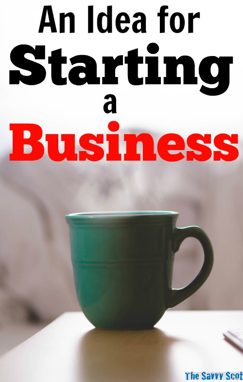 An Idea for Starting a Business