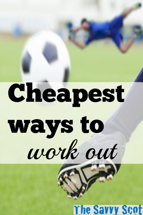 Cheapest ways to work out