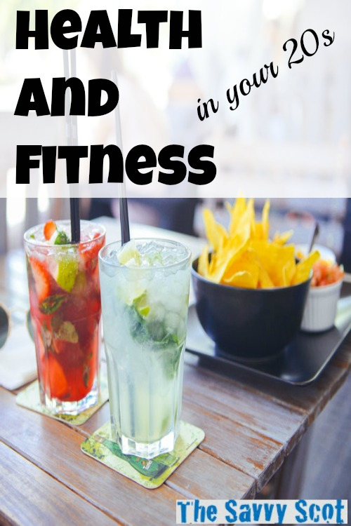 Health and fitness in your 20s