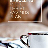 Enrolling In The Thrift Savings Plan