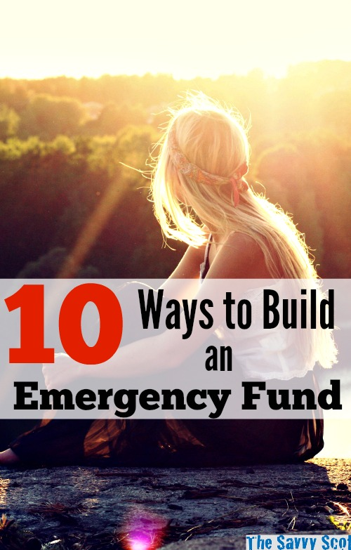 10 Ways to Build an Emergency Fund