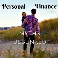 6 Personal Finance Myths Debunked