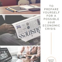 How to Prepare Yourself for a Possible 2016 Economic Crisis