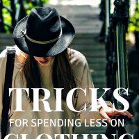 Tricks for Spending Less on Clothing