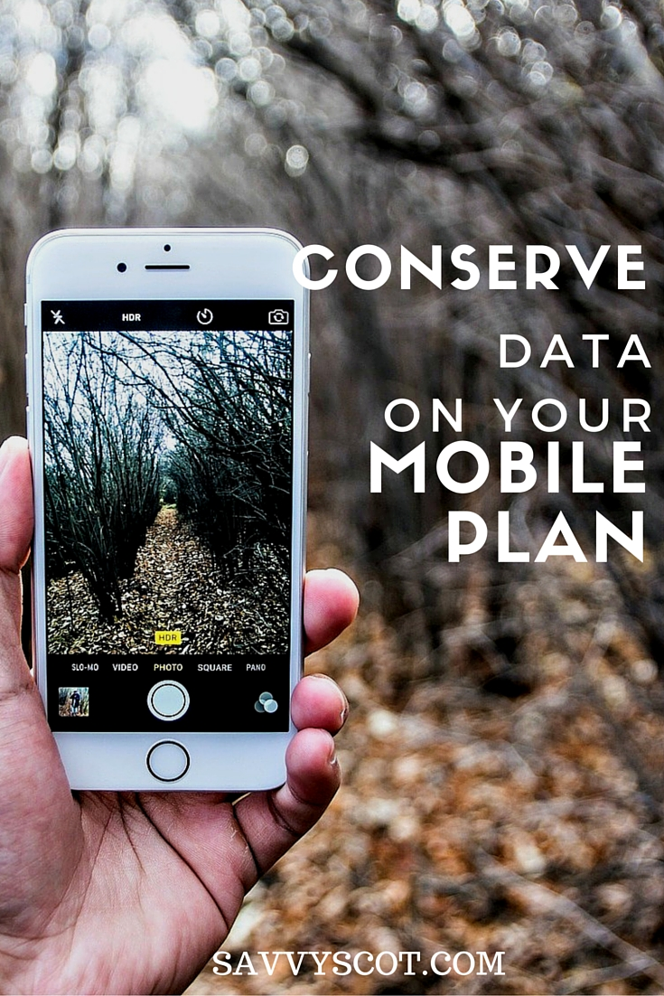 Conserve Data on Your Mobile Plan