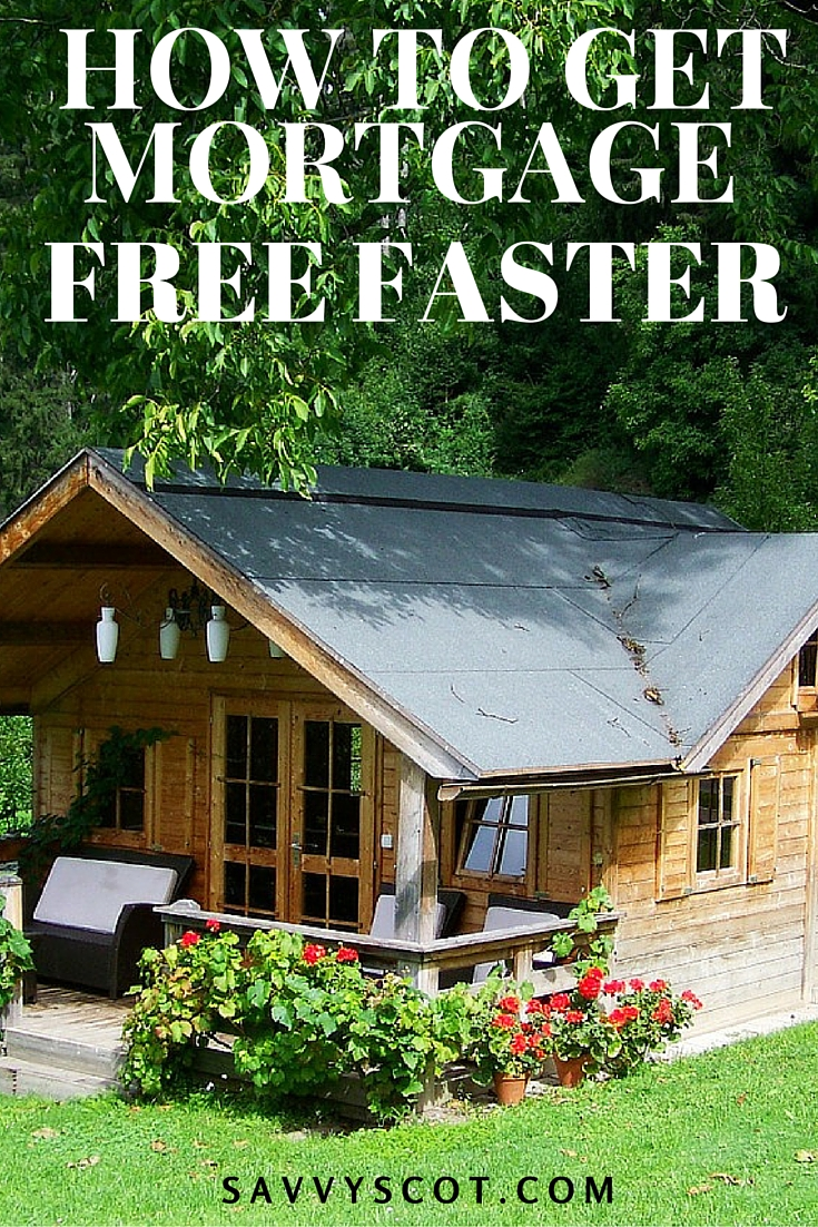 mortgage free faster