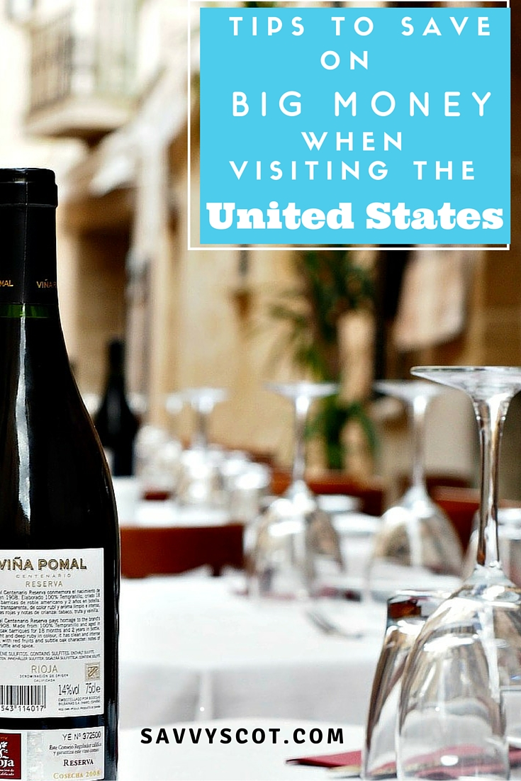 save big money while Visiting the United States