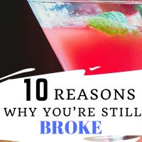 10 Reasons Why You're Still Broke