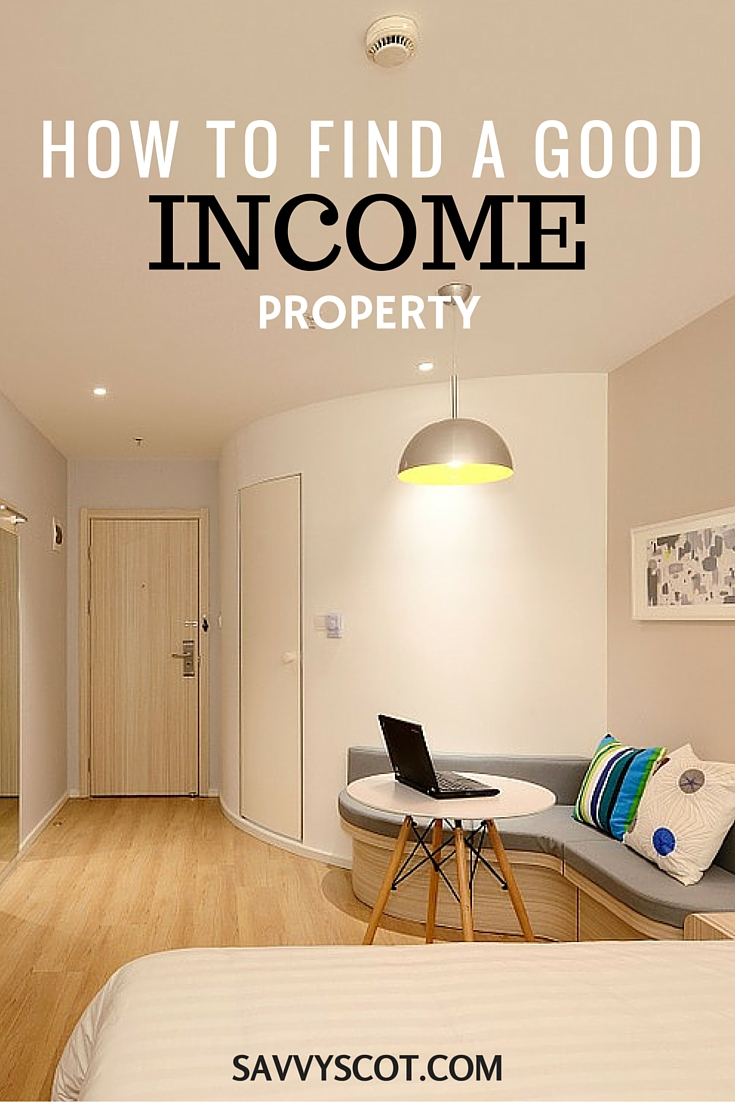 How to Find a Good Income Property