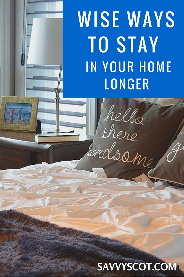 Ways to Stay in Your Home Longer