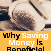Why Saving Money is Beneficial