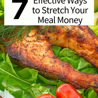 7 Effective Ways to Stretch Your Meal Money