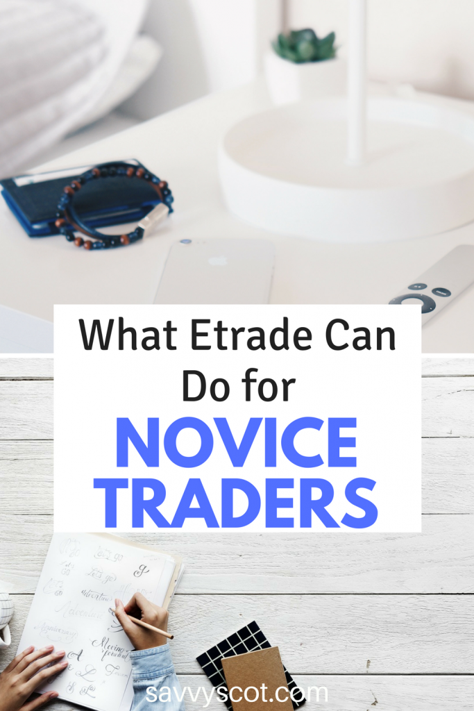 What Etrade Can Do for Novice Traders