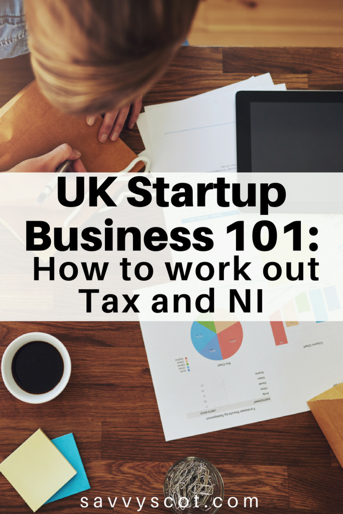 UK Startup Business 101: How to work out Tax and NI